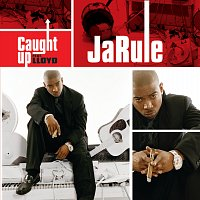 Ja Rule – Caught Up