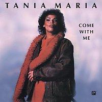 Tania Maria – Come With Me
