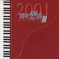 By Heart – 2001 Gang Qin Lian Qu Piano Hits III