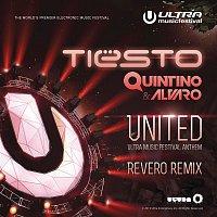United (Ultra Music Festival Anthem) (Revero Remix)