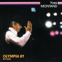 Yves Montand – Olympia 81 Extraits