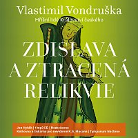Jan Hyhlík – Zdislava a ztracená relikvie - Hříšní lidé Království českého (MP3-CD)
