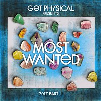 DJ Pierre – Get Physical Presents: Most Wanted 2017, Pt. 2