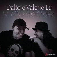 Valerie Lu, Dalto – Un Million de Choses (Um Milhao de Coisas)