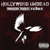 Hollywood Undead – American Tragedy Redux [Explicit Version]