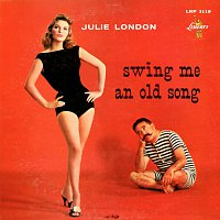 Julie London – Swing Me An Old Song