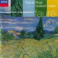 Pascal Rogé, Quatuor Ysaye – Fauré: Piano Quintet No. 2; Piano Quartet No. 2