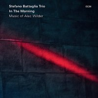 Stefano Battaglia Trio – In The Morning - Music Of Alec Wilder
