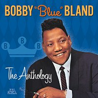 Bobby Bland – The Anthology