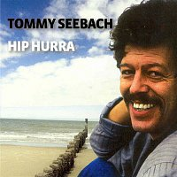 Tommy Seebach – Hip Hurra
