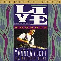 Tommy Walker – Live Worship With Tommy Walker [Live]
