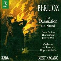 Kent Nagano, José van Dam, Thomas Moser, Patrick Roger, Susan Graham – Berlioz : La damnation de Faust