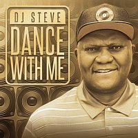 DJ Steve – Dance With Me