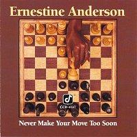 Přední strana obalu CD Never Make Your Move Too Soon
