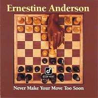 Ernestine Anderson – Never Make Your Move Too Soon