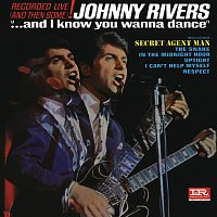 Johnny Rivers – ...And I Know You Wanna Dance [Live]