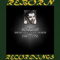 Roy Acuff – In Chronology - 1949 - 1951 (HD Remastered)