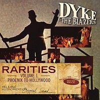 Dyke & The Blazers – Rarities Volume 1 - Phoenix to Hollywood