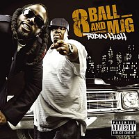 8Ball, MJG – Ridin' High