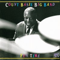 Count Basie Big Band – Fun Time: Count Basie Big Band At Montreux