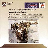 Eugene Ormandy, The Philadelphia Orchestra, Philadelphia Orchestra, Pyotr Ilyich Tchaikovsky – Tchaikovsky: Symphony No. 5 & Serenade for Strings
