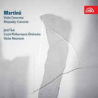 Josef Suk, Česká filharmonie, Václav Neumann – Martinů: Koncerty pro housle a orchestr č. 1 a 2, Rapsodie - koncert pro violu a orchestr