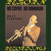 Billy Eckstine – No Cover, No Minimum (HD Remastered)