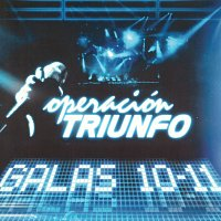 Různí interpreti – Operación Triunfo [Galas 10 - 11 / 2005]
