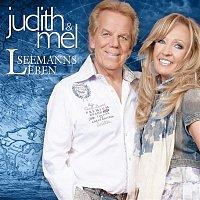 Judith, Mel – Seemanns Leben