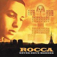 Rocca – Entre Deux Mondes