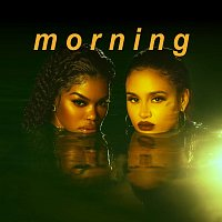 Teyana Taylor, Kehlani – Morning