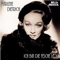 Marlene Dietrich – Ich bin die fesche Lola