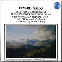 Oslo Philharmonic Orchestra, Mariss Jansons – Grieg: Symphonic Dances, Op.64 / From Holberg's Time, Suite Op.40 / Old Norwegian Melody, Op.51
