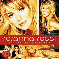 Rosanna Rocci – Die grossten Single-Hits