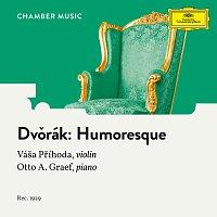 Váša Příhoda, Otto Graef – Dvořák: 8 Humoresques, Op. 101: 7. Poco lento e grazioso
