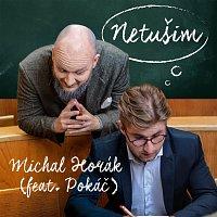 Michal Horák – Netušim (feat. Pokáč)