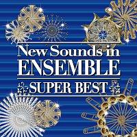 Tokyo Kosei Wind Orchestra, New Sounds Ensemble, Naohiro Iwai – New Sounds In Ensemble Super Best