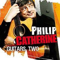Philip Catherine – Guitars Two