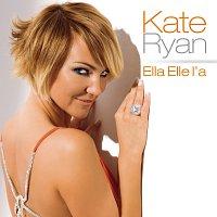 Kate Ryan – Ella Elle L'a