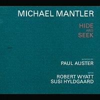 Michael Mantler, Robert Wyatt, Susi Hyldgaard – Michael Mantler / Paul Auster: Hide And Seek