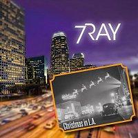 7Ray – Christmas In LA