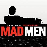 Různí interpreti – Retrospective: The Music Of Mad Men [Original Series Soundtrack]