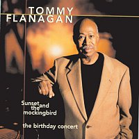 Tommy Flanagan – Sunset And The Mockingbird