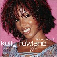 Kelly Rowland – Train On A Track