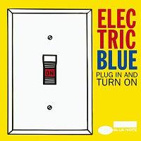 Různí interpreti – Electric Blue: Plug In And Turn On