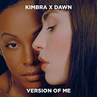Kimbra x Dawn Richard – Version of Me
