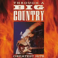 Big Country – Through A Big Country