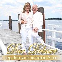 Duo Deluxe – Leg dich sanft in meine Arme