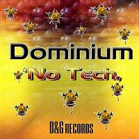 Dominium – No Tech