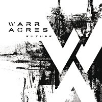 Warr Acres – Future